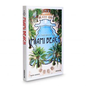 Elegant Living КНИГА IN THE SPIRIT OF MIAMI BEACH