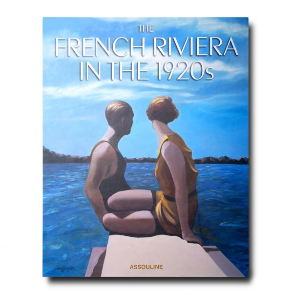 Elegant Living КНИГА THE FRENCH RIVIERA IN THE 1920S
