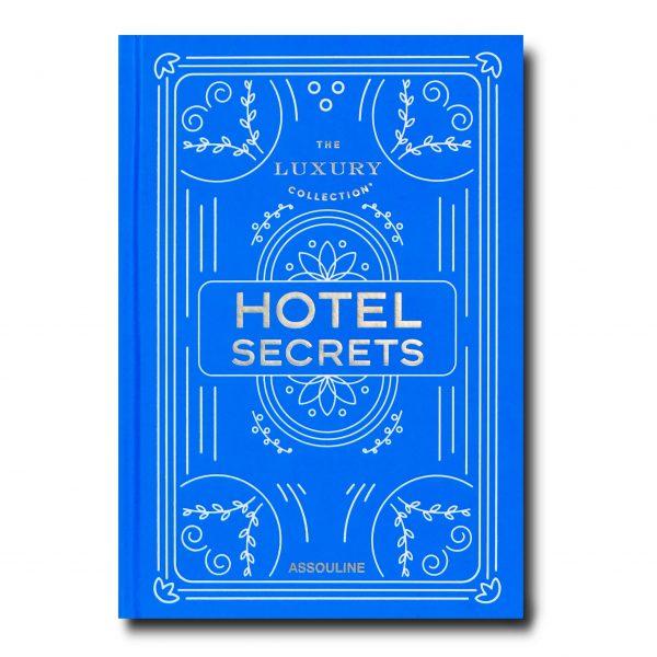 Elegant Living КНИГА THE LUXURY COLLECTION: HOTEL SECRETS