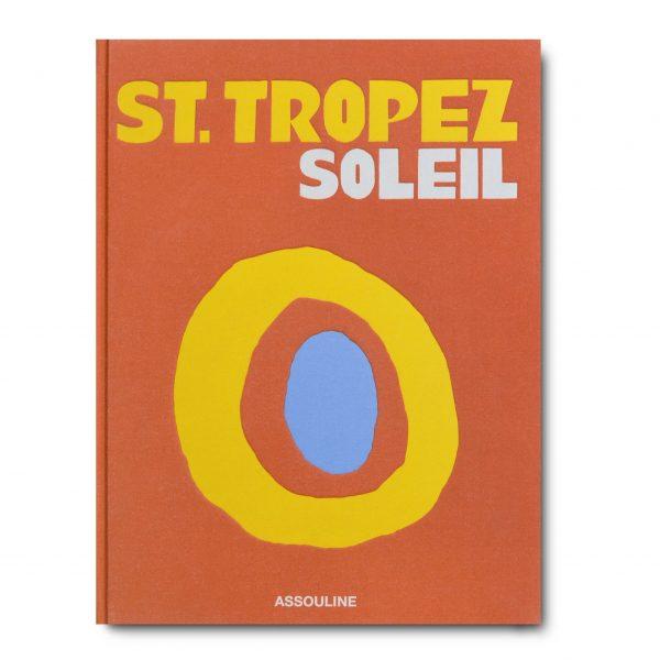 Elegant Living КНИГА ST. TROPEZ SOLEIL
