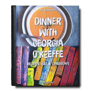 Elegant Living КНИГА DINNER WITH GEORGIA O'KEEFFE