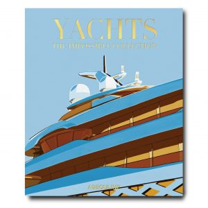 Elegant Living КНИГА YACHTS: THE IMPOSSIBLE COLLECTION
